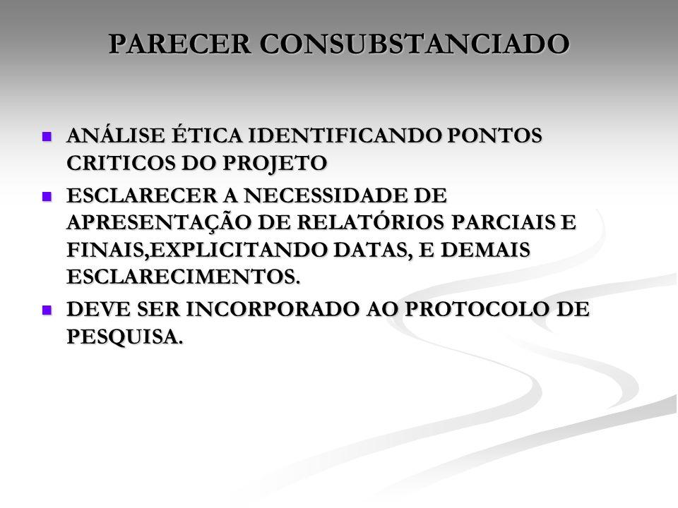 PARECER CONSUBSTANCIADO ANÁLISE ÉTICA IDENTIFICANDO PONTOS CRITICOS DO PROJETO ANÁLISE ÉTICA IDENTIFICANDO PONTOS CRITICOS DO PROJETO ESCLARECER A NEC