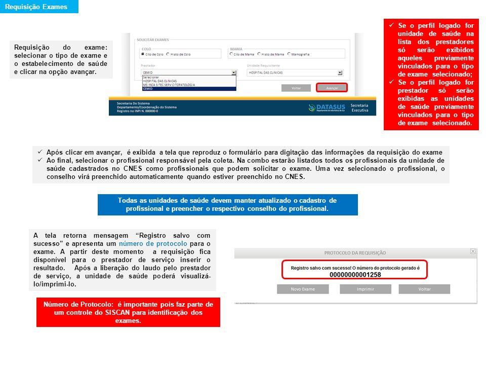 Requisição do exame: selecionar o tipo de exame e o estabelecimento de saúde e clicar na opção avançar. Se o perfil logado for unidade de saúde na lis