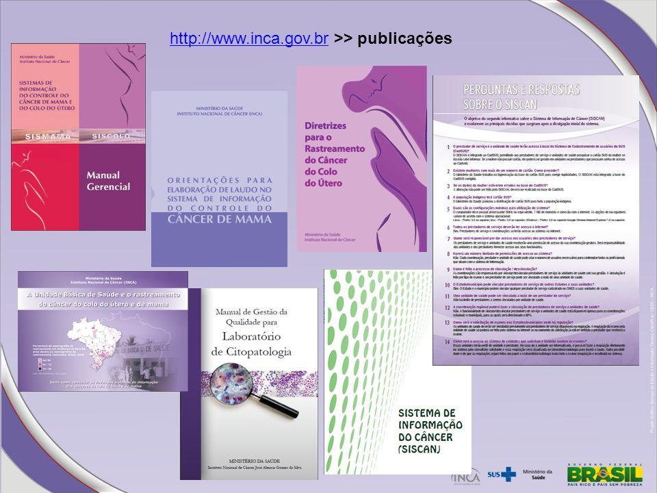http://www.inca.gov.brhttp://www.inca.gov.br >> publicações