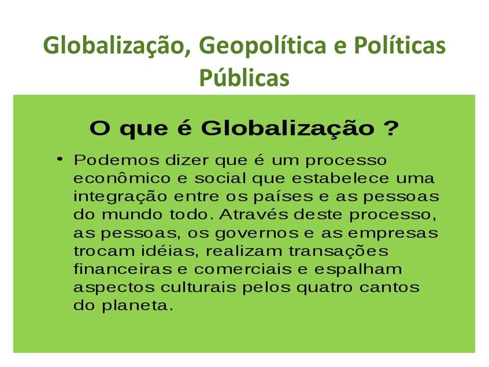 Três alvos da globalização: economia (universalização do capital e da informação), política (regimentação do comércio e garantia ao capitalista) e social (expansão cultural).