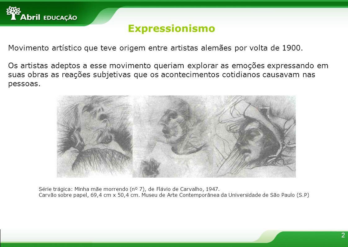 Movimento artístico que teve origem entre artistas alemães por volta de 1900. Os artistas adeptos a esse movimento queriam explorar as emoções express