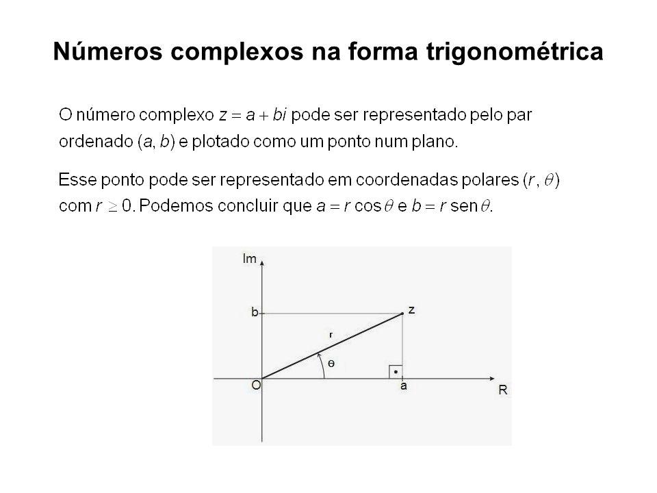 Observação: o ângulo é o argumento de z.Note que o argumento não é único.
