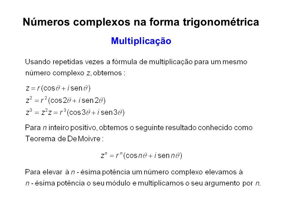 1 – Ache o produto dos números complexos e.
