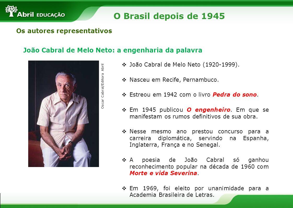 Os autores representativos João Cabral de Melo Neto: a engenharia da palavra João Cabral de Melo Neto (1920-1999). Nasceu em Recife, Pernambuco. Estre