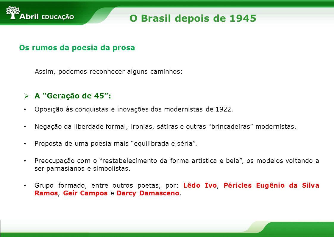 O Brasil depois de 1945 Guimarães Rosa [...] Boi bem bravo, bate baixo, bota baba, boi berrando...