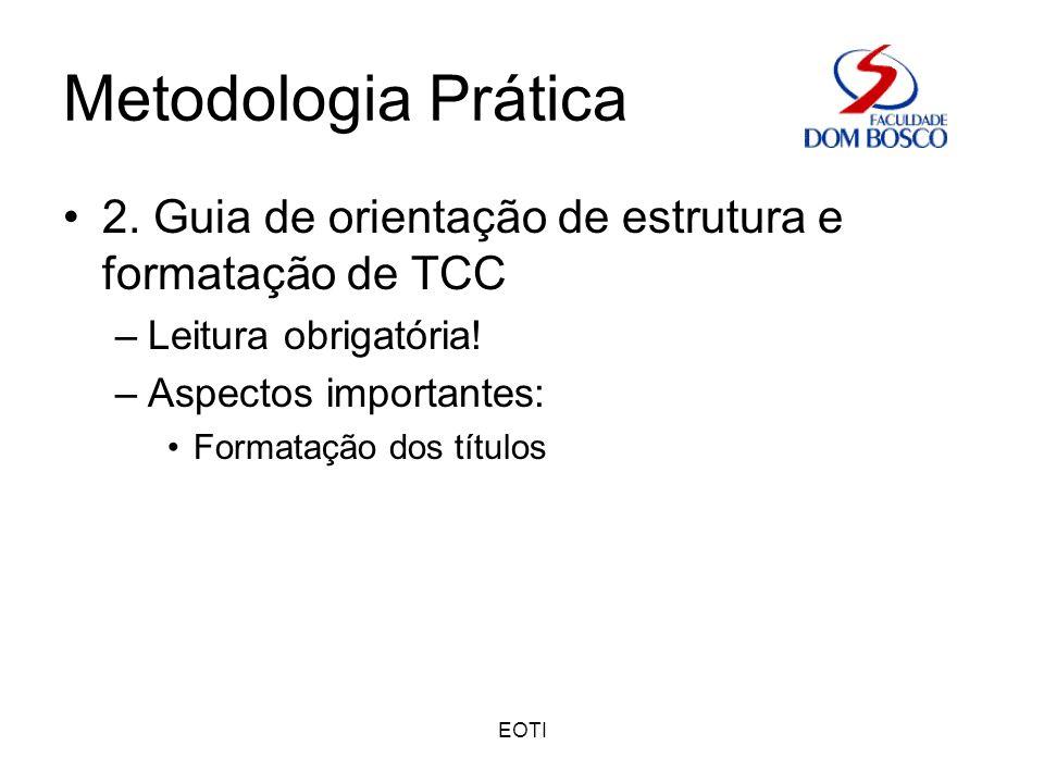 EOTI Metodologia Teórica Bibliografia –Teodorowitsch, Roland.
