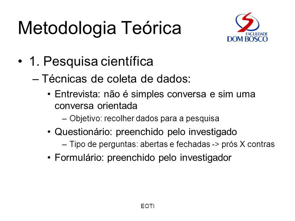 EOTI Metodologia Teórica Bibliografia –Fonseca, Maria Hemília.