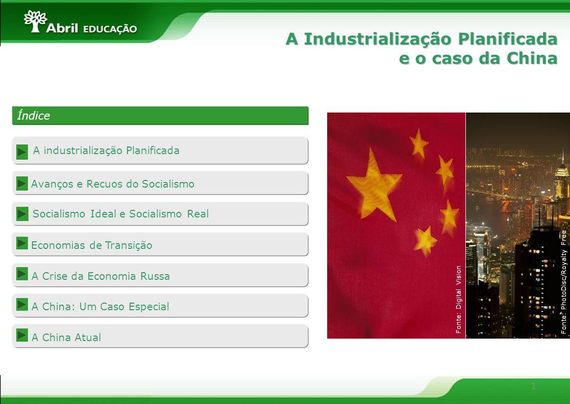 1 A Industrialização Planificada e o caso da China Índice Índice A industrialização Planificada Avanços e Recuos do Socialismo Socialismo Ideal e Soci