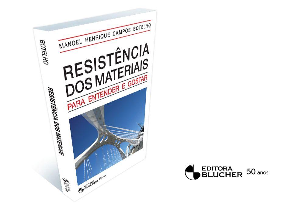 Resistência dos Materiais Para entender e gostar Capítulo 17 Estruturas e materiais não-resistentes à tração