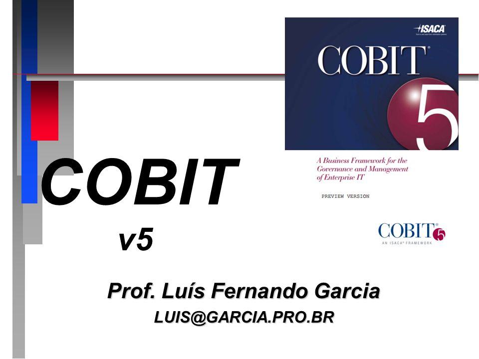 COBIT – Medições COBIT – Medições O que deve ser medido?O que deve ser medido.
