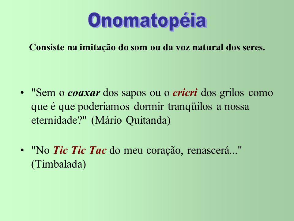 FIGURAS FONÉTICAS ONOMATOPÉIA ASSONÂNCIA ALITERAÇÃO