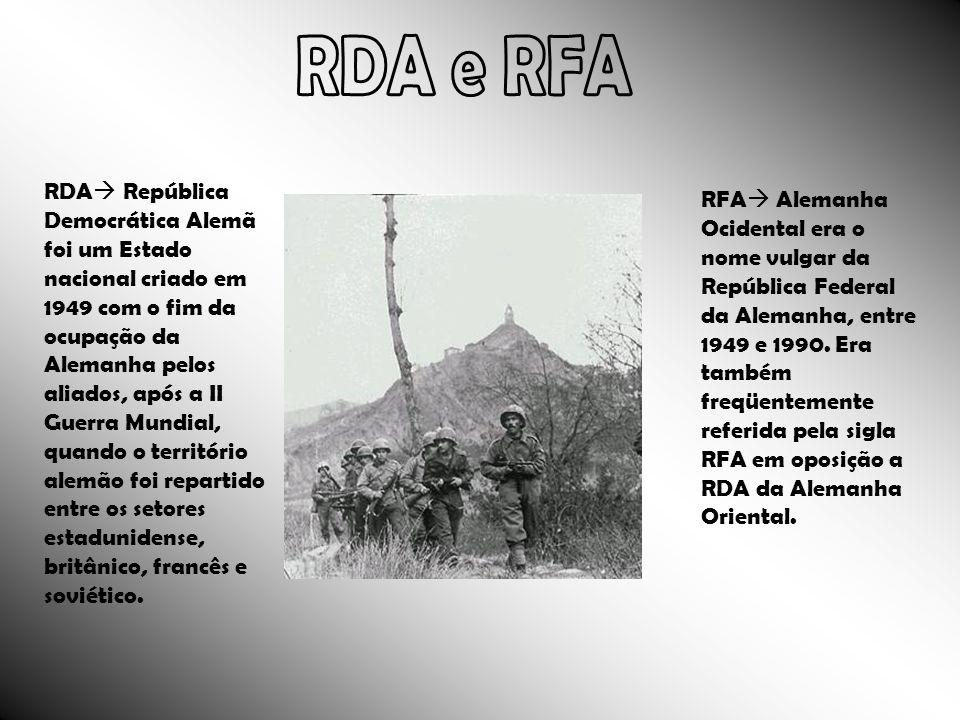 RDA República Democrática Alemã foi um Estado nacional criado em 1949 com o fim da ocupação da Alemanha pelos aliados, após a II Guerra Mundial, quand
