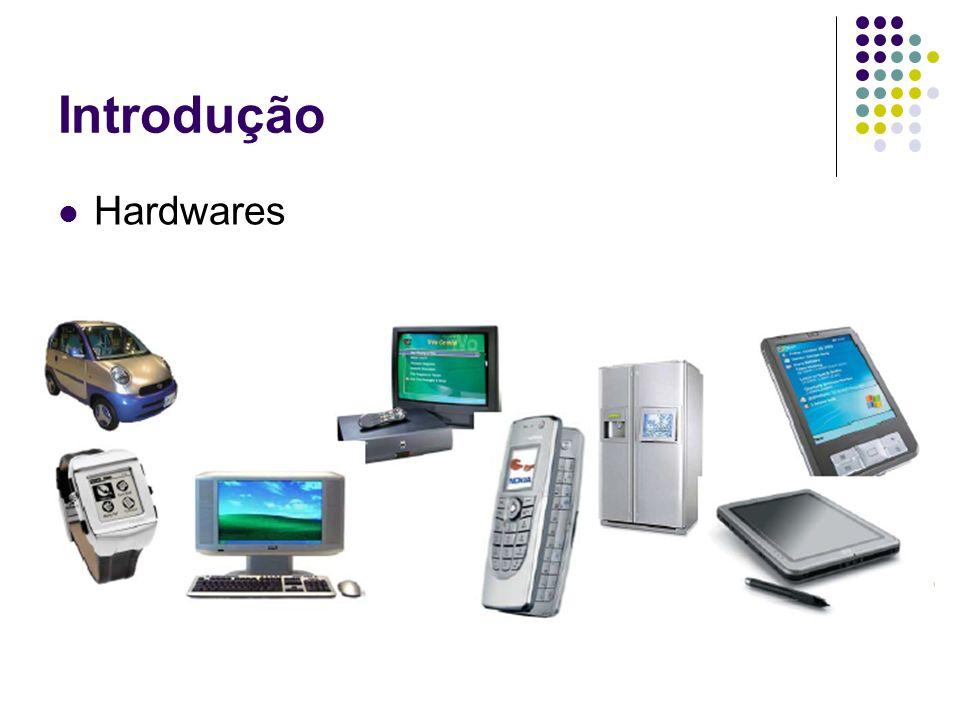 Introdução Hardwares