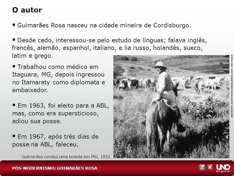 O autor Guimarães Rosa nasceu na cidade mineira de Cordisburgo. Desde cedo, interessou-se pelo estudo de línguas; falava inglês, francês, alemão, espa
