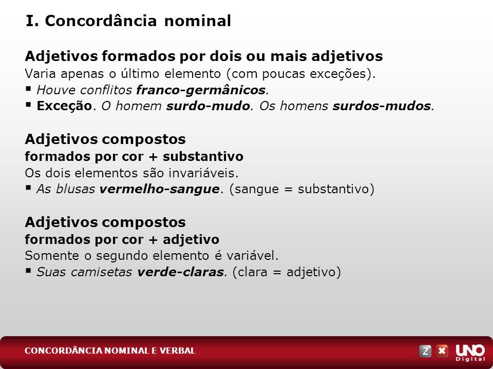 II.Concordância verbal Sujeito simples Coletivo O verbo concorda no singular.
