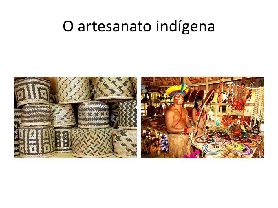 O artesanato indígena