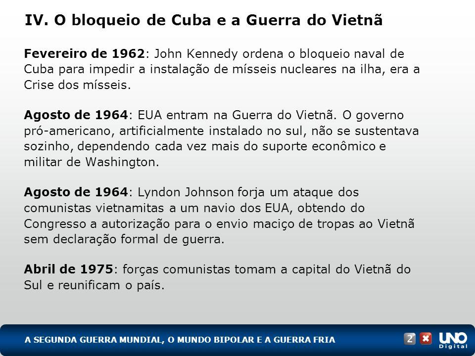Fevereiro de 1962: John Kennedy ordena o bloqueio naval de Cuba para impedir a instalação de mísseis nucleares na ilha, era a Crise dos mísseis. Agost