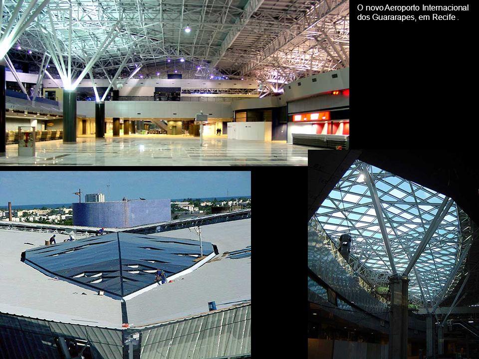 O novo Aeroporto Internacional dos Guararapes, em Recife.