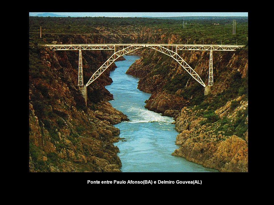 Ponte entre Paulo Afonso(BA) e Delmiro Gouvea(AL)