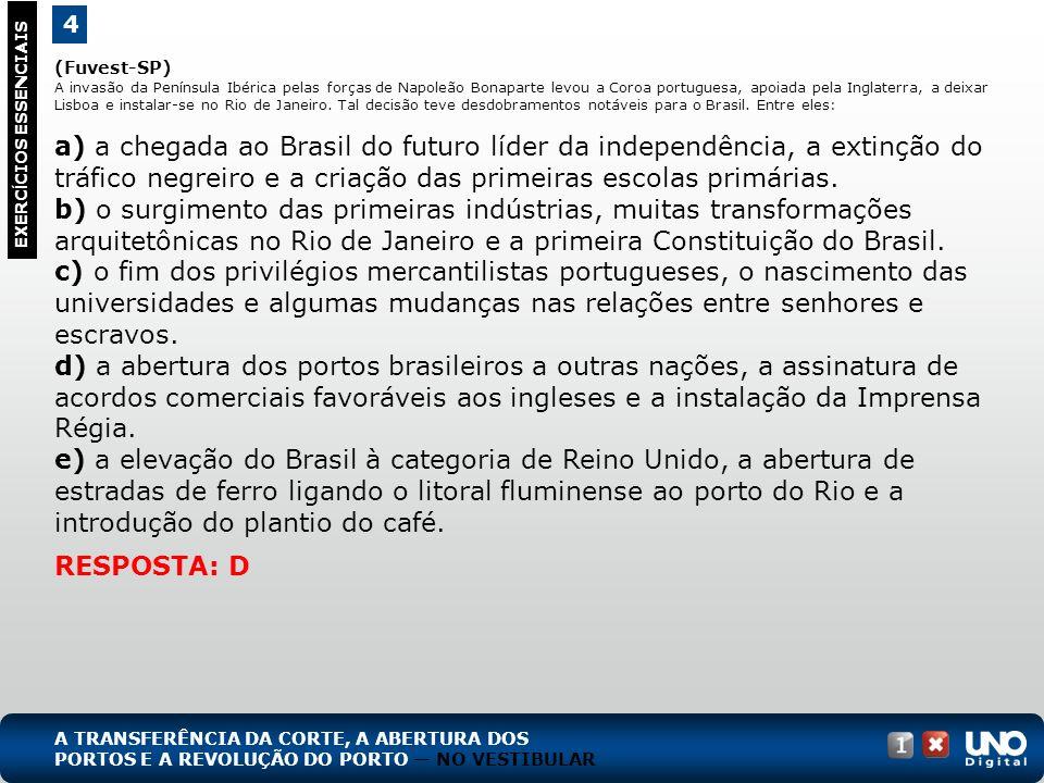 (Fuvest-SP) A invasão da Península Ibérica pelas forças de Napoleão Bonaparte levou a Coroa portuguesa, apoiada pela Inglaterra, a deixar Lisboa e instalar-se no Rio de Janeiro.