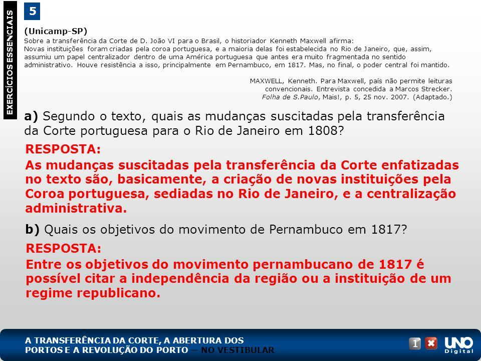 (Unicamp-SP) Sobre a transferência da Corte de D.