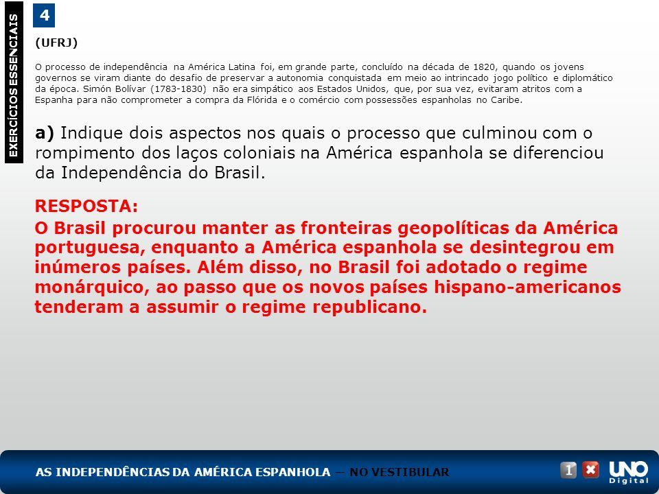 (UFRJ) O processo de independência na América Latina foi, em grande parte, concluído na década de 1820, quando os jovens governos se viram diante do d