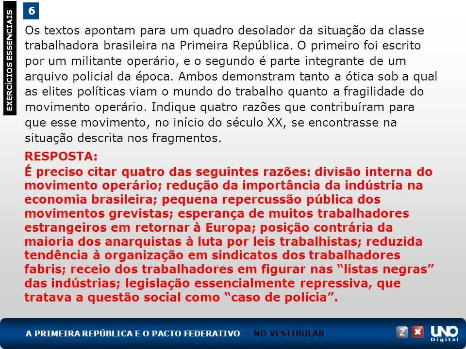 Os textos apontam para um quadro desolador da situação da classe trabalhadora brasileira na Primeira República. O primeiro foi escrito por um militant