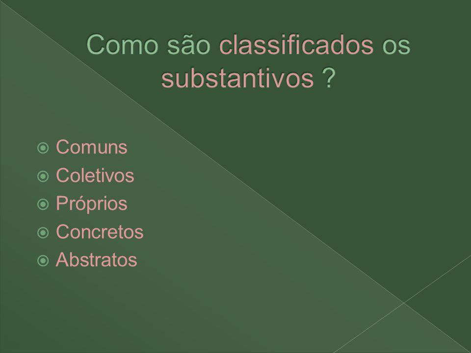 São substantivos que não derivam de outros, pelo contrário, servem para formar outros substantivos.