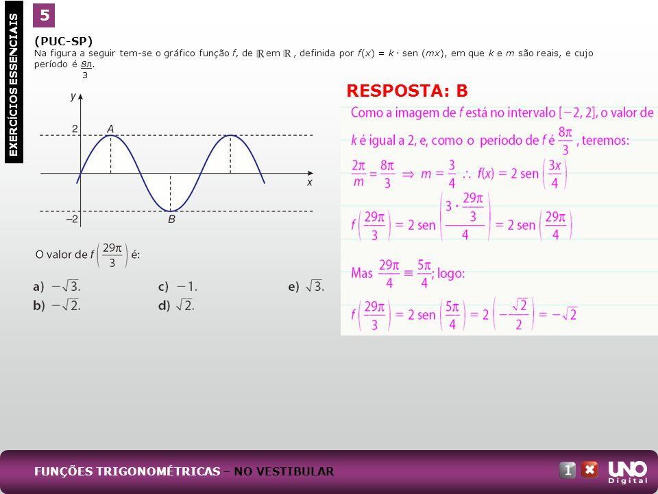 (PUC-SP) Na figura a seguir tem-se o gráfico função f, de em, definida por f(x) = k. sen (mx), em que k e m são reais, e cujo período é 8л. 3 5 EXERC