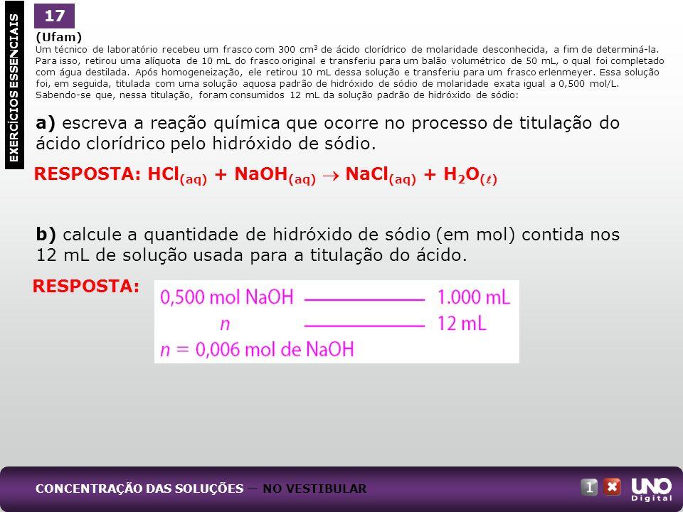 c) calcule a molaridade da solução de ácido clorídrico do frasco original.