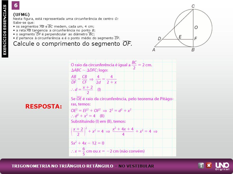(UFMG) Nesta figura, está representada uma circunferência de centro O: Sabe-se que: os segmentos AB e BC medem, cada um, 4 cm; a reta AB tangencia a c