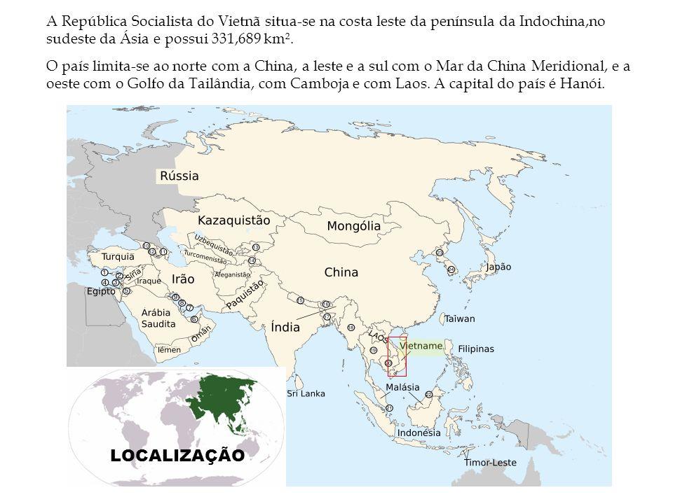 LOCALIZAÇÃO A República Socialista do Vietnã situa-se na costa leste da península da Indochina,no sudeste da Ásia e possui 331,689 km². O país limita-