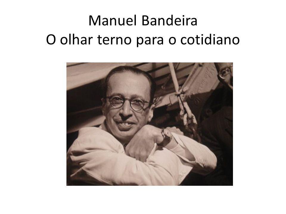 Biografia Manuel Carneiro de Sousa Bandeira Filho 1886 - 1968) foi um poeta, crítico literário e de arte, professor de literatura.