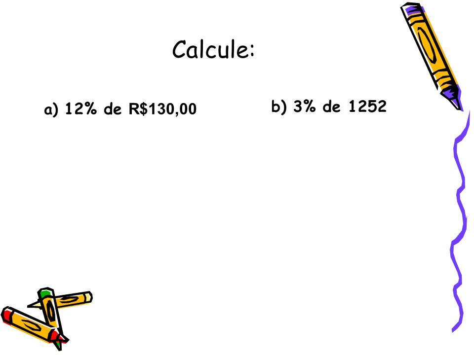 Um litro de álcool custa R$ 2,50.