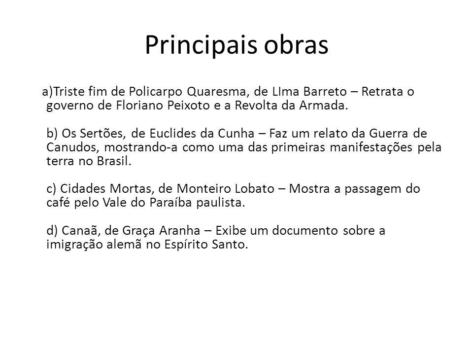 Euclides da Cunha ESTRÉIA – Em 1902, publica Os Sertões, sucesso imediato de público e de crítica.