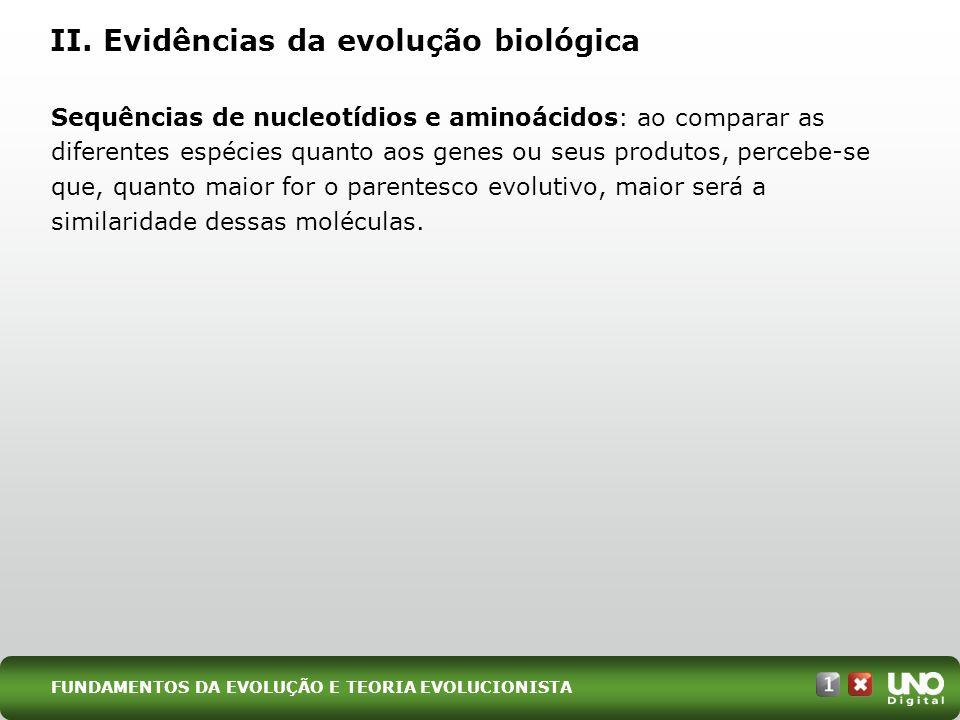 III. Fatores evolutivos EXEMPLO DE MUTAÇÃO GÊNICA FUNDAMENTOS DA EVOLUÇÃO E TEORIA EVOLUCIONISTA