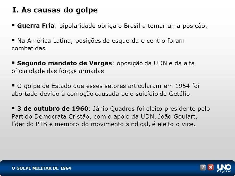 Guerra Fria: bipolaridade obriga o Brasil a tomar uma posição. Na América Latina, posições de esquerda e centro foram combatidas. Segundo mandato de V