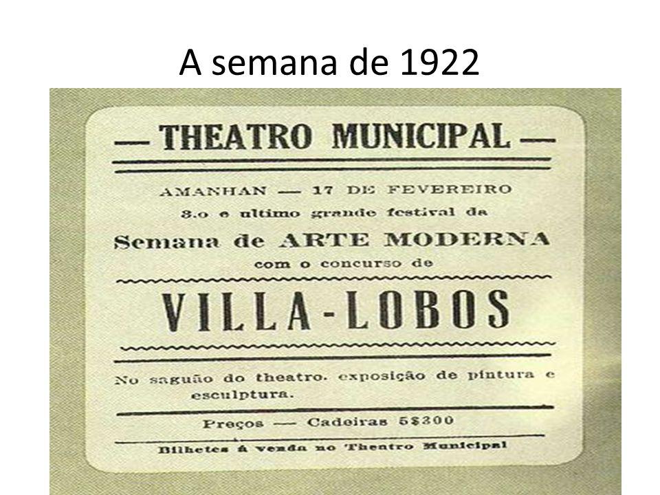 Semana de Arte Moderna: A irreverência A Semana de Arte Moderna, também chamada de Semana de 22, ocorreu em São Paulo no ano de 1922, nos dias 13, 15 e 17 de fevereiro, no Teatro Municipal.