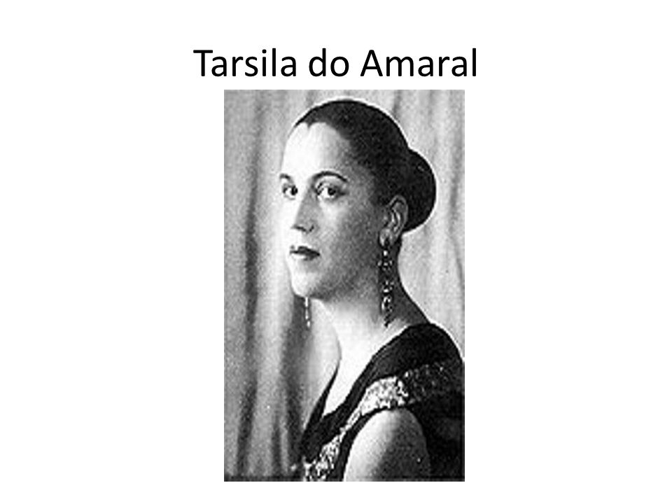 Tarsila do Amaral, 1886 1973) foi uma pintora e desenhista brasileira e uma das figuras centrais da pintura brasileira e da primeira fase do movimento modernista brasileiro, ao lado de Anita Malfatti.