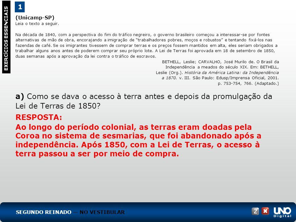 (Unicamp-SP) Leia o texto a seguir. Na década de 1840, com a perspectiva do fim do tráfico negreiro, o governo brasileiro começou a interessar-se por