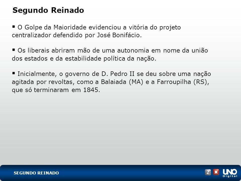 O Golpe da Maioridade evidenciou a vitória do projeto centralizador defendido por José Bonifácio. Os liberais abriram mão de uma autonomia em nome da