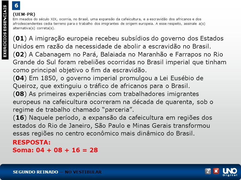 (UEM-PR) Em meados do século XIX, ocorria, no Brasil, uma expansão da cafeicultura, e a escravidão dos africanos e dos afrodescendentes cedia terreno