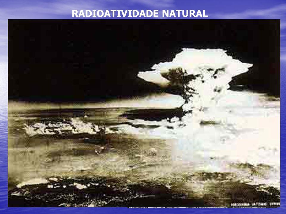 Potência: 14,5 kton RADIOATIVIDADE NATURAL Fissão Nuclear Alvo: Hiroshima Data: 06/08/1945 Bomba: Little Boy Peso: 4 ton Dimensão: 3,2 m (comprimento)