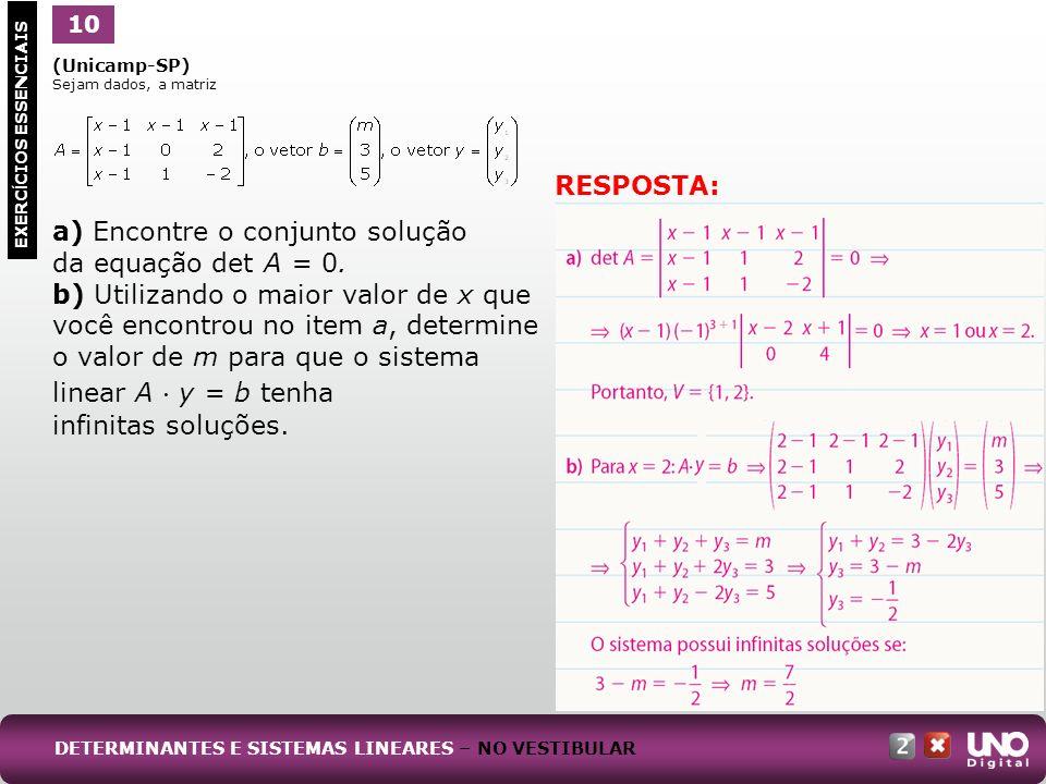 (Ufal) A matriz A -1 é a inversa da matriz Se o determinante de A -1 é igual a, calcule o determinante da matriz A + A -1.