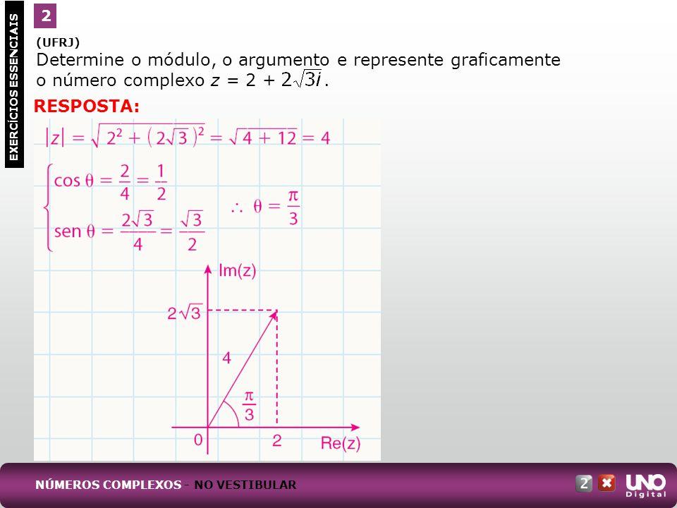 (UFRJ) No jogo Batalha Complexa são dados números complexos z e w, chamados mira e alvo respectivamente.