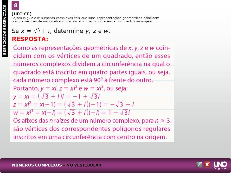 (UFRN) Os números complexos são representados geometricamente no plano XY por meio da correspondência biunívoca z = a + bi P = (a, b), conforme ilustração a seguir.