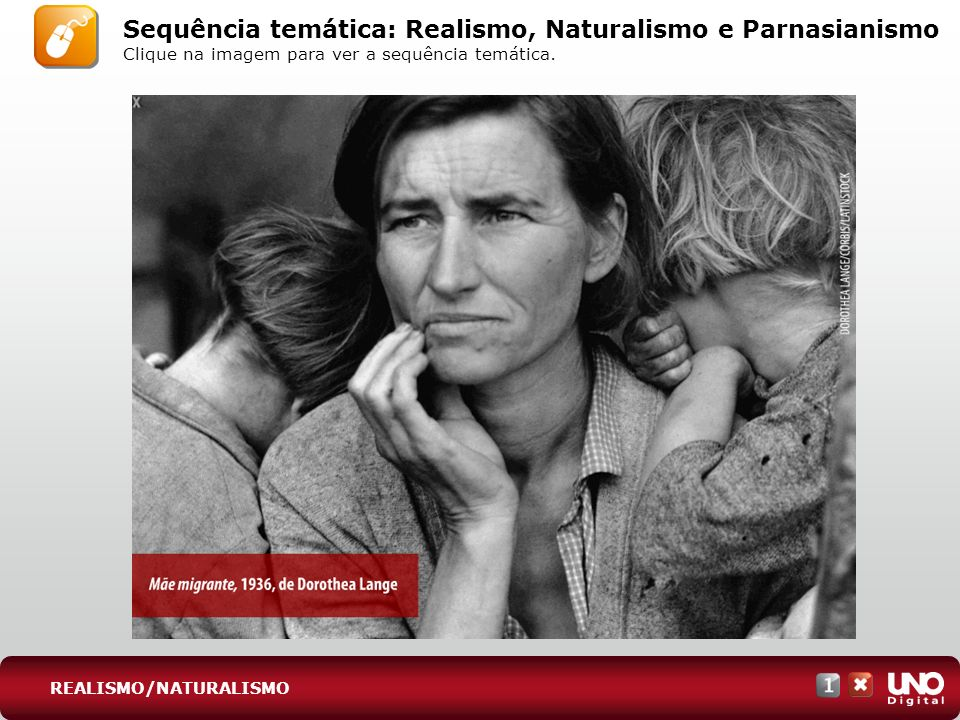 REALISMO/NATURALISMO Sequência temática: Realismo, Naturalismo e Parnasianismo Clique na imagem para ver a sequência temática.