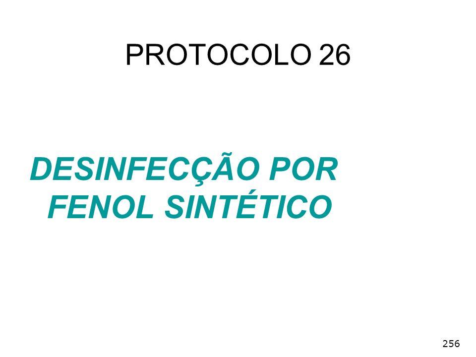 256 DESINFECÇÃO POR FENOL SINTÉTICO PROTOCOLO 26