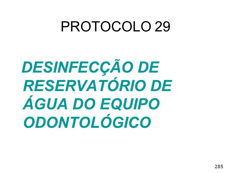 285 DESINFECÇÃO DE RESERVATÓRIO DE ÁGUA DO EQUIPO ODONTOLÓGICO PROTOCOLO 29