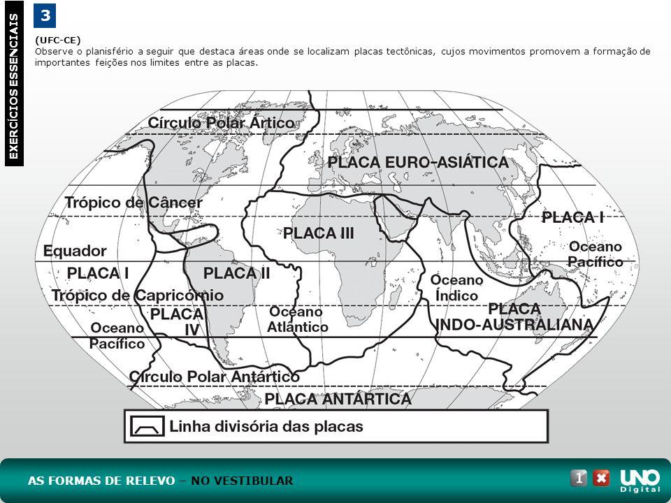 (UFC-CE) Observe o planisfério a seguir que destaca áreas onde se localizam placas tectônicas, cujos movimentos promovem a formação de importantes fei